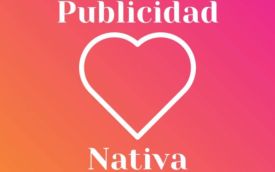 Porqué deberías integrar Publicidad Nativa en tu estrategia de Marketing